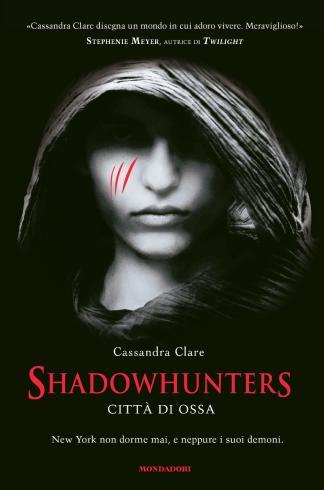 Cassandra_Clare-Shadowhunter_Città_di_Ossa