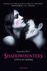 Cassandra_Clare-Shadowhunter_Città_di_Cenere