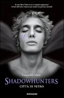 Cassandra_Clare-Shadowhunter_Città_di_Vetro
