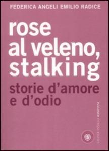 Rose al Veleno Stalking.jpg